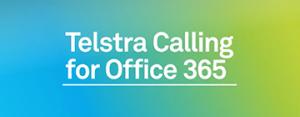 Telstra Calling For Office 365